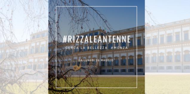 #rizzaleantenne Caccia al tesoro a Monza dal 26 aprile 2021